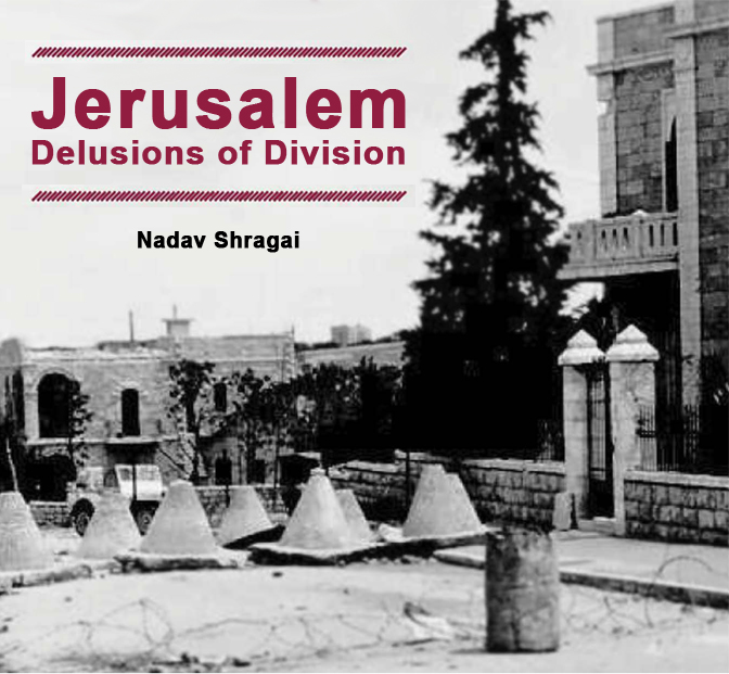 Chapter 4: The Danger to the Jewish and Christian Holy Places in Case of a Division