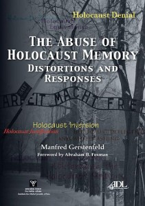 Denial of the Holocaust is the best-known and most-studied distortion of its memory. Other categorie