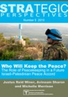 Strategic Perspectives - Who Will Keep the Peace?