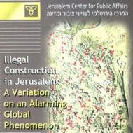 Illegal Construction in Jerusalem