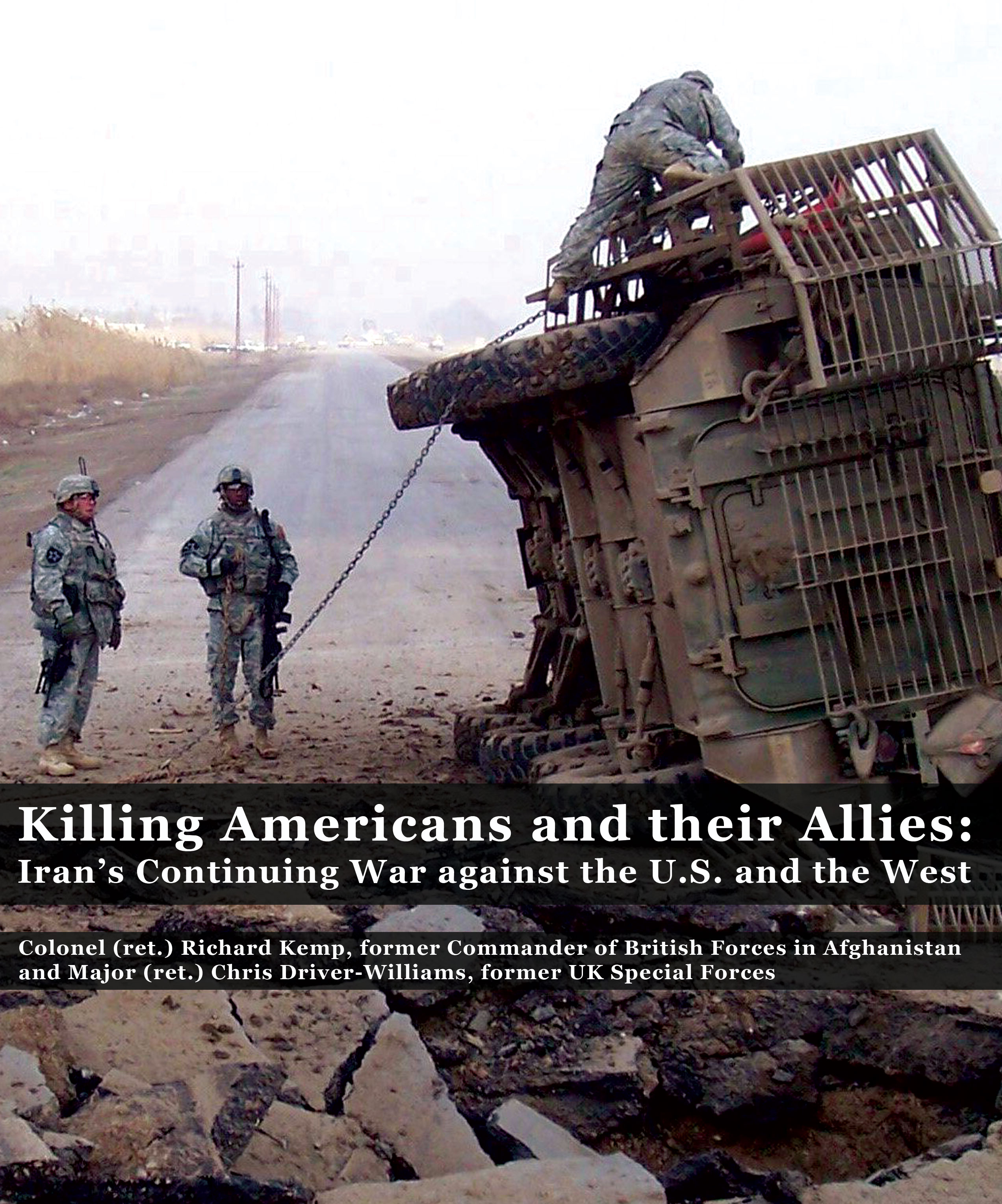 Killing Americans and their Allies: Iran's Continuing War
