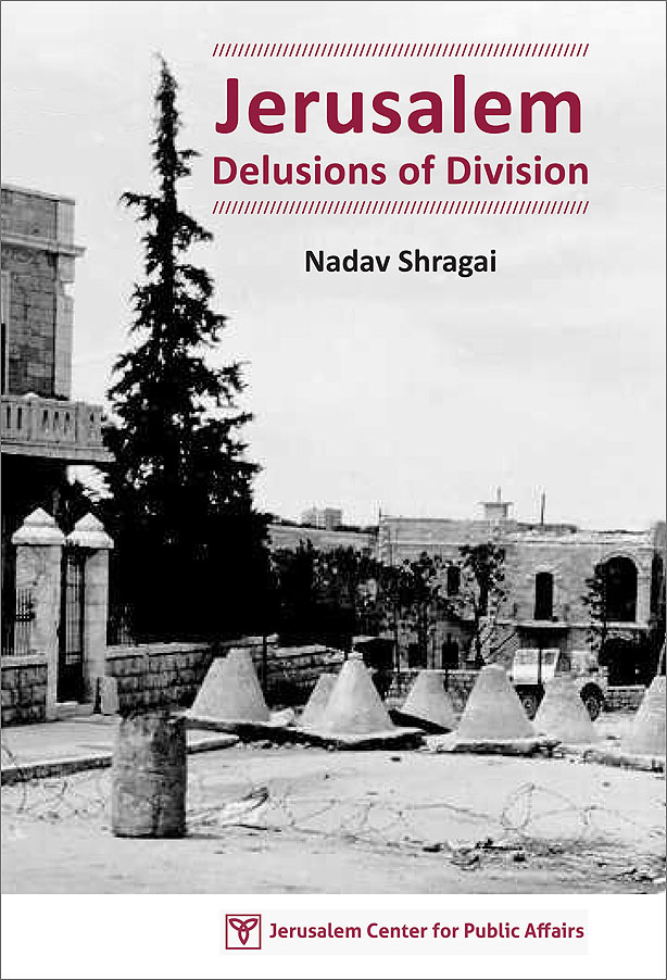 Jerusalem and the Delusions of Division